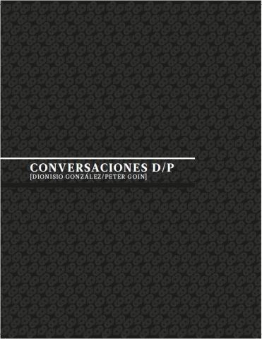 """Portada del libro """"Conversaciones D/P [Dionisio Gonzáles/Peter Goin]"""""""